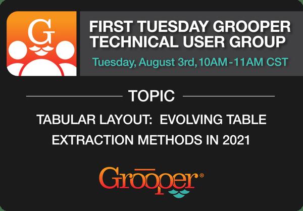 Grooper_2021_Evolving Table Extraction Methods_Webinar_1 copy 3